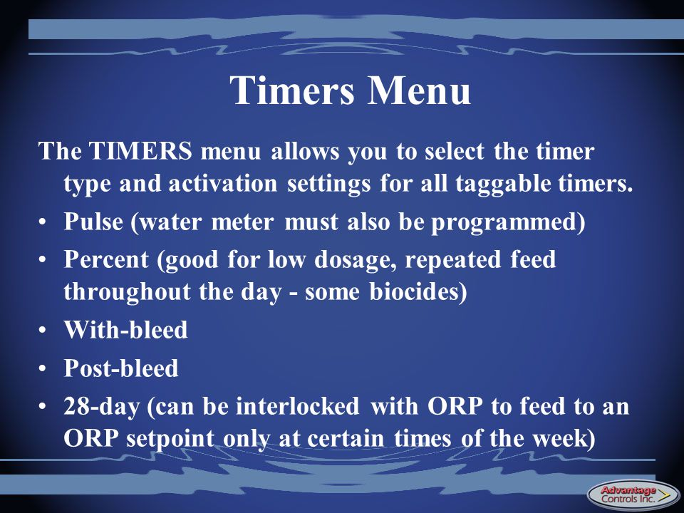 Timers Menu The TIMERS menu allows you to select the timer type and activation settings for all taggable timers.