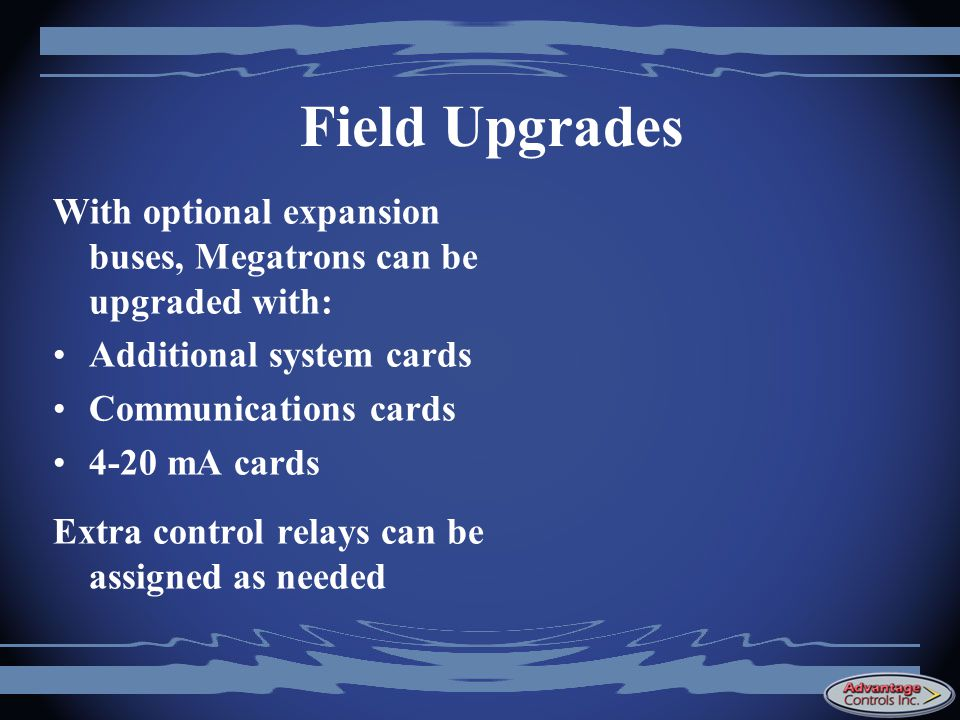 Field Upgrades With optional expansion buses, Megatrons can be upgraded with: Additional system cards.