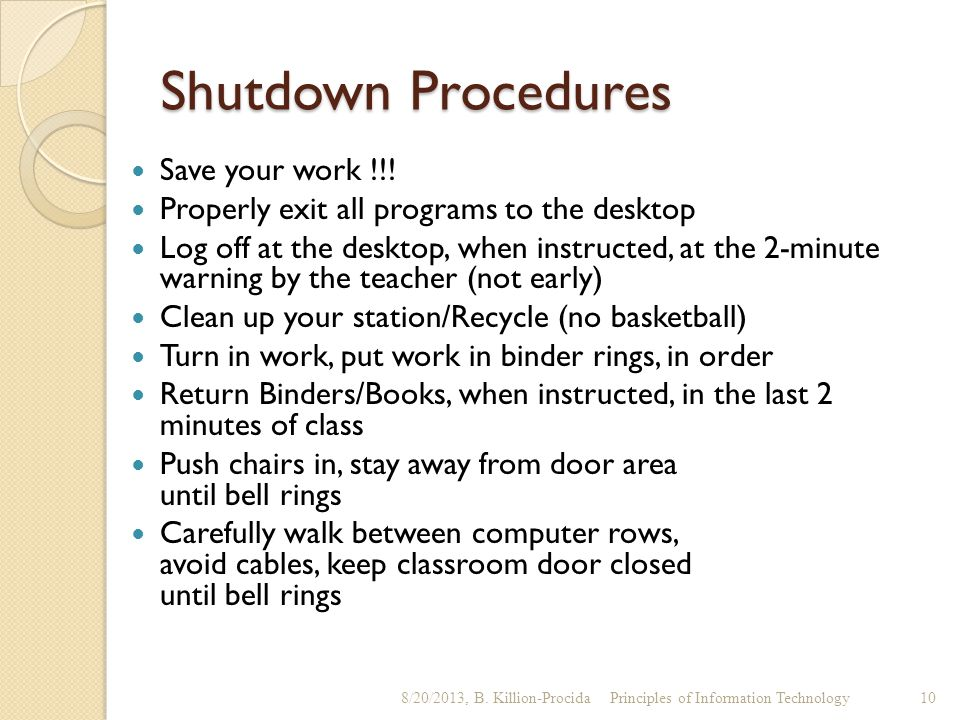 Shutdown Procedures Save your work !!!