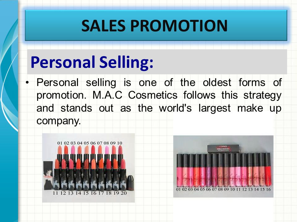 SALES PROMOTION Personal Selling: