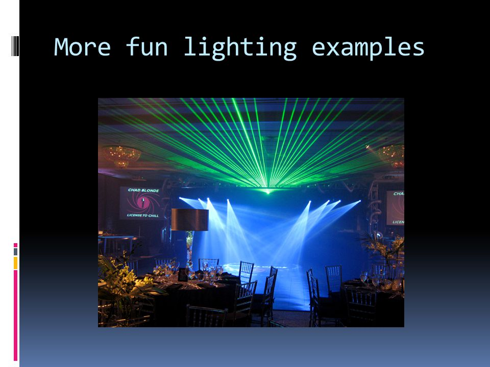 More fun lighting examples