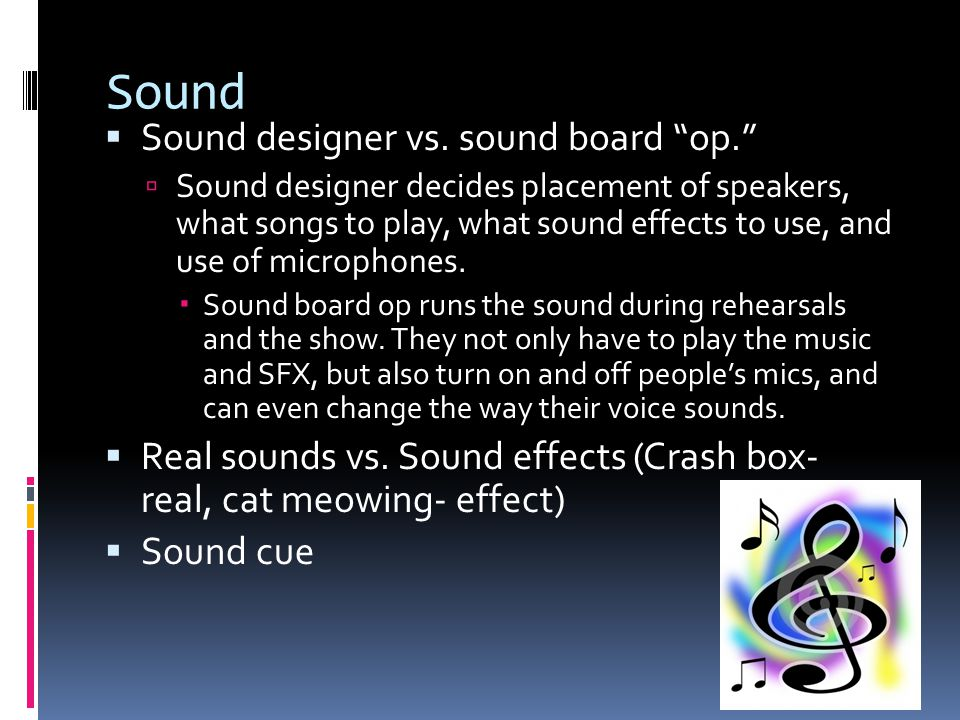 Sound Sound designer vs. sound board op.