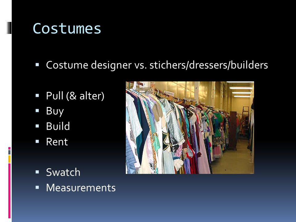Costumes Costume designer vs. stichers/dressers/builders