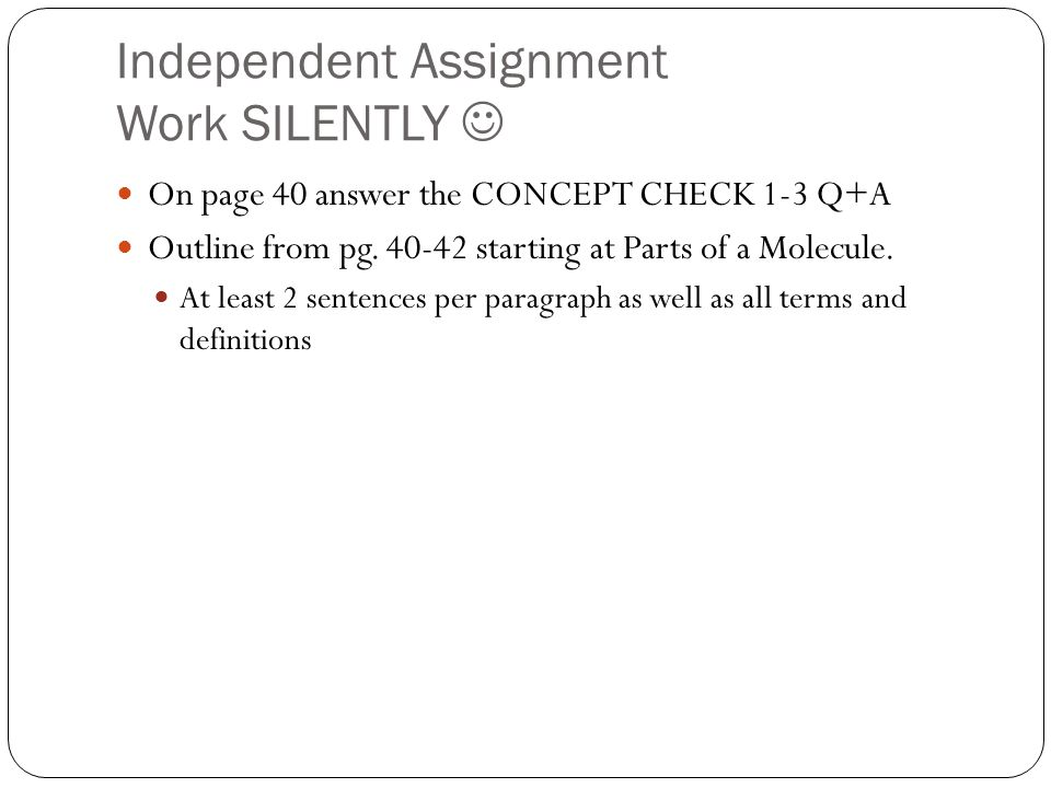 Independent Assignment Work SILENTLY 
