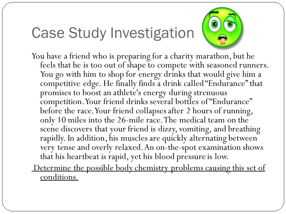 Case Study Investigation