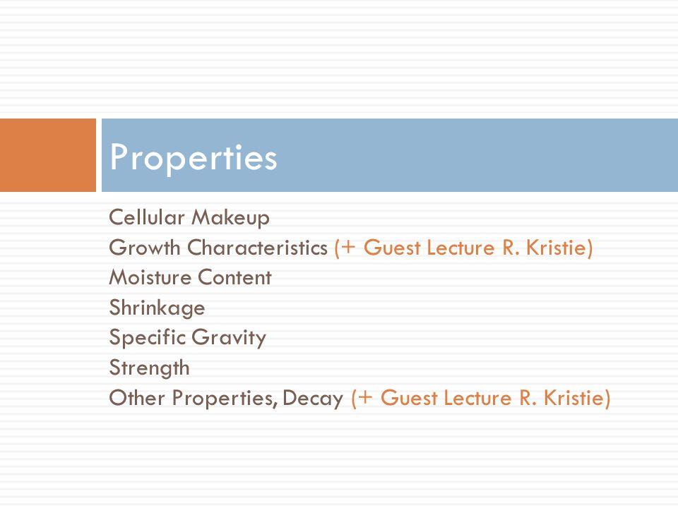 Properties Cellular Makeup