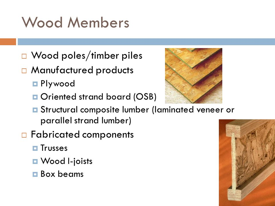Wood Members Wood poles/timber piles Manufactured products