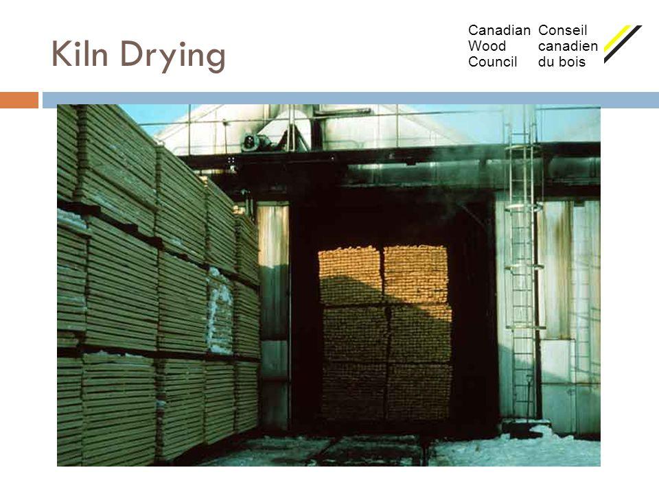 Kiln Drying Canadian Conseil Wood canadien Council du bois