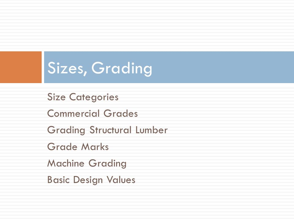 Sizes, Grading Size Categories Commercial Grades