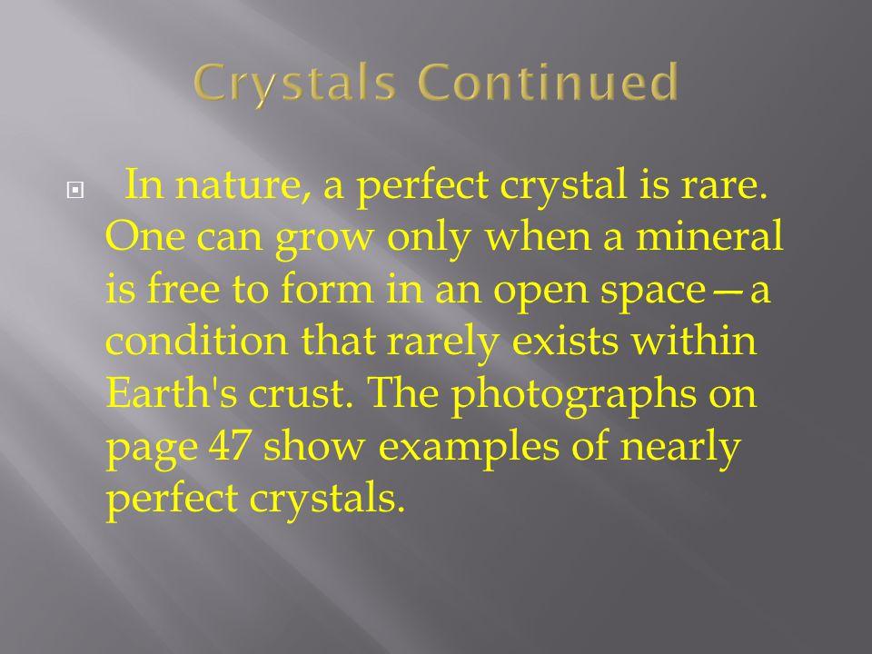 Crystals Continued