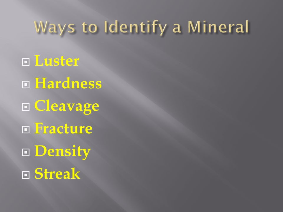 Ways to Identify a Mineral