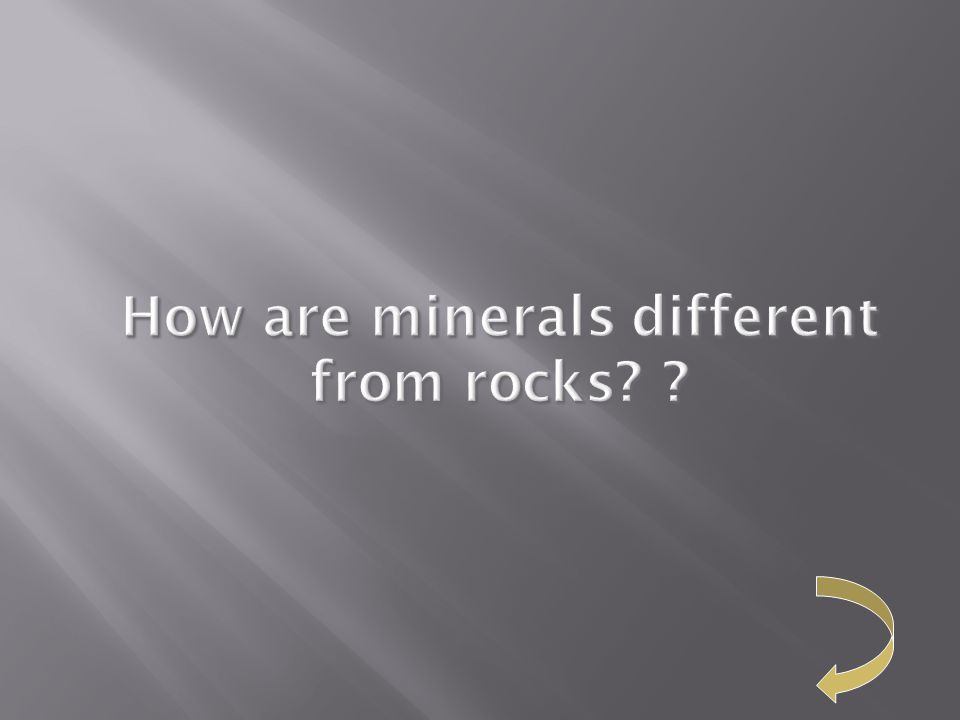 How are minerals different from rocks