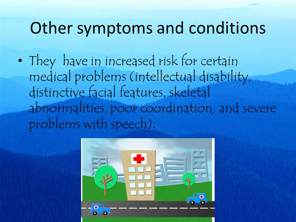 Other symptoms and conditions