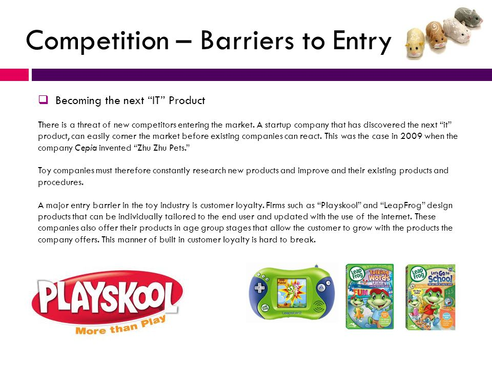 Competition – Barriers to Entry