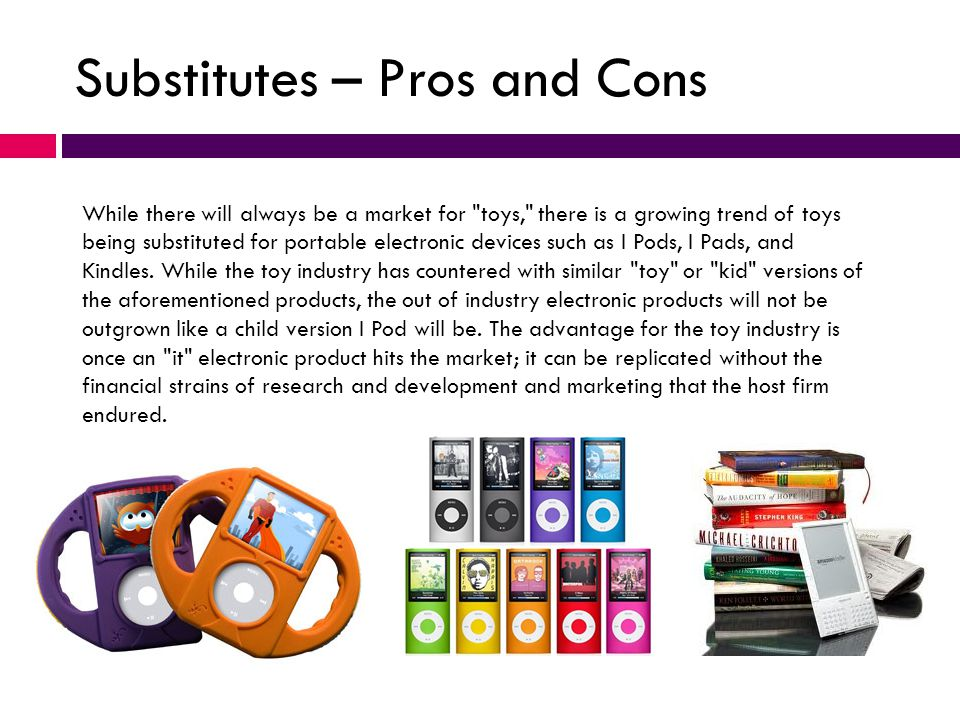 Substitutes – Pros and Cons