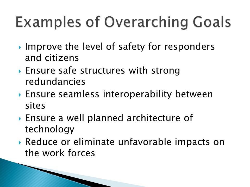 Examples of Overarching Goals