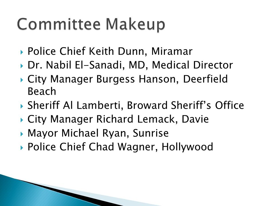 Committee Makeup Police Chief Keith Dunn, Miramar