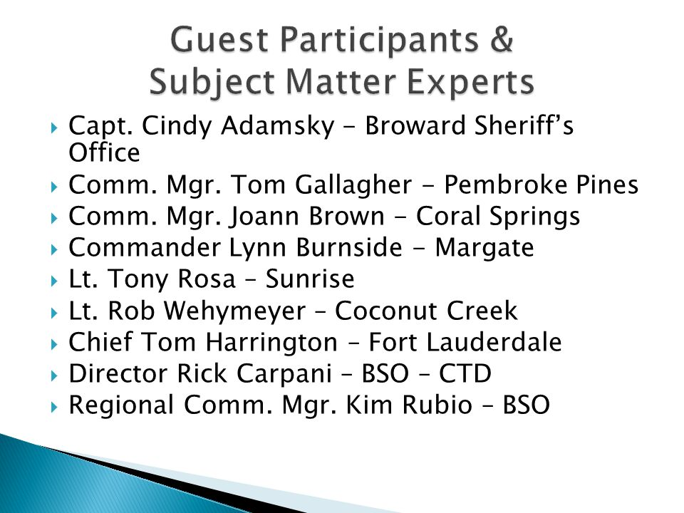 Guest Participants & Subject Matter Experts