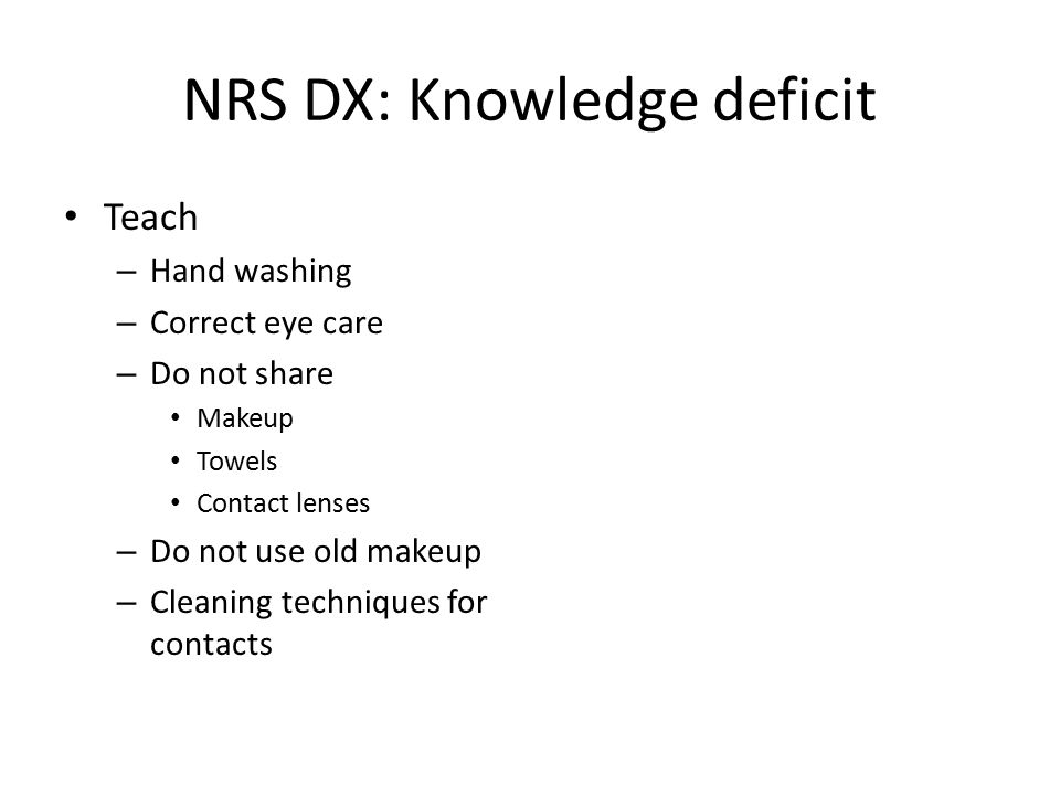 NRS DX: Knowledge deficit