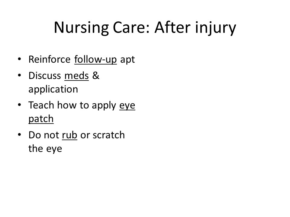 Nursing Care: After injury