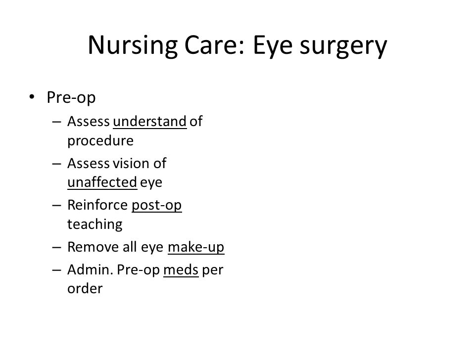 Nursing Care: Eye surgery