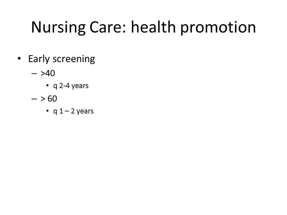 Nursing Care: health promotion