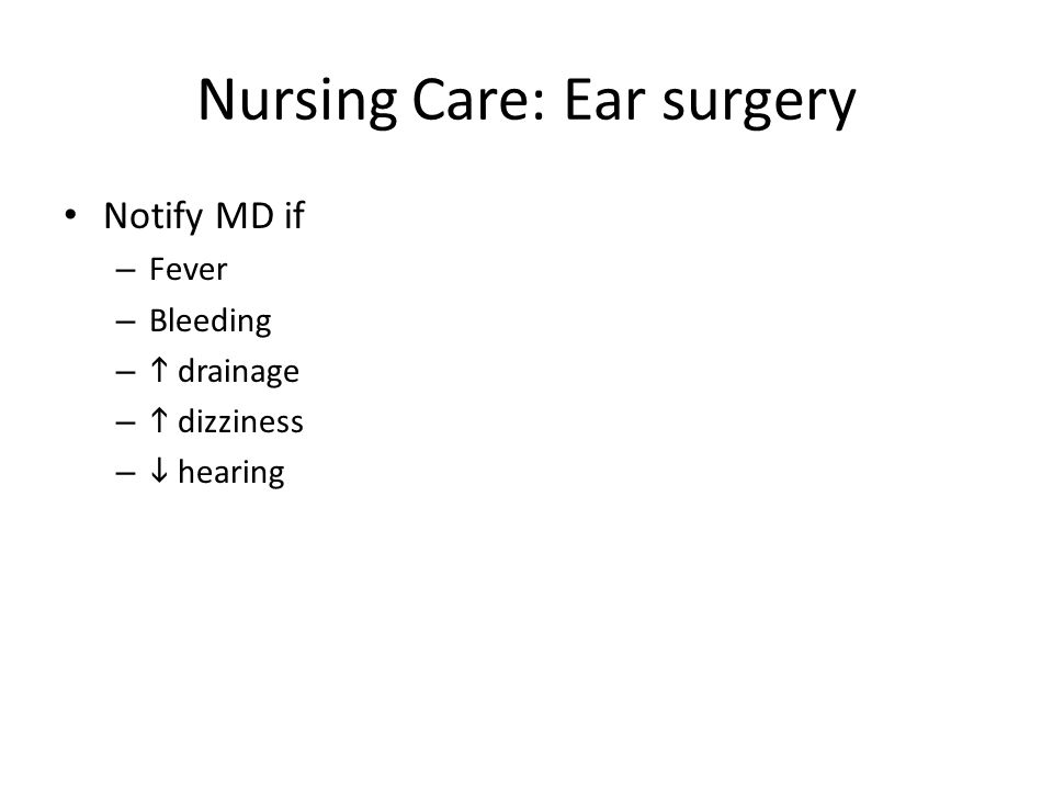 Nursing Care: Ear surgery