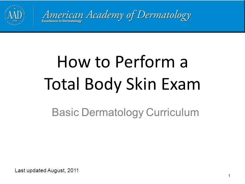 How to Perform a Total Body Skin Exam