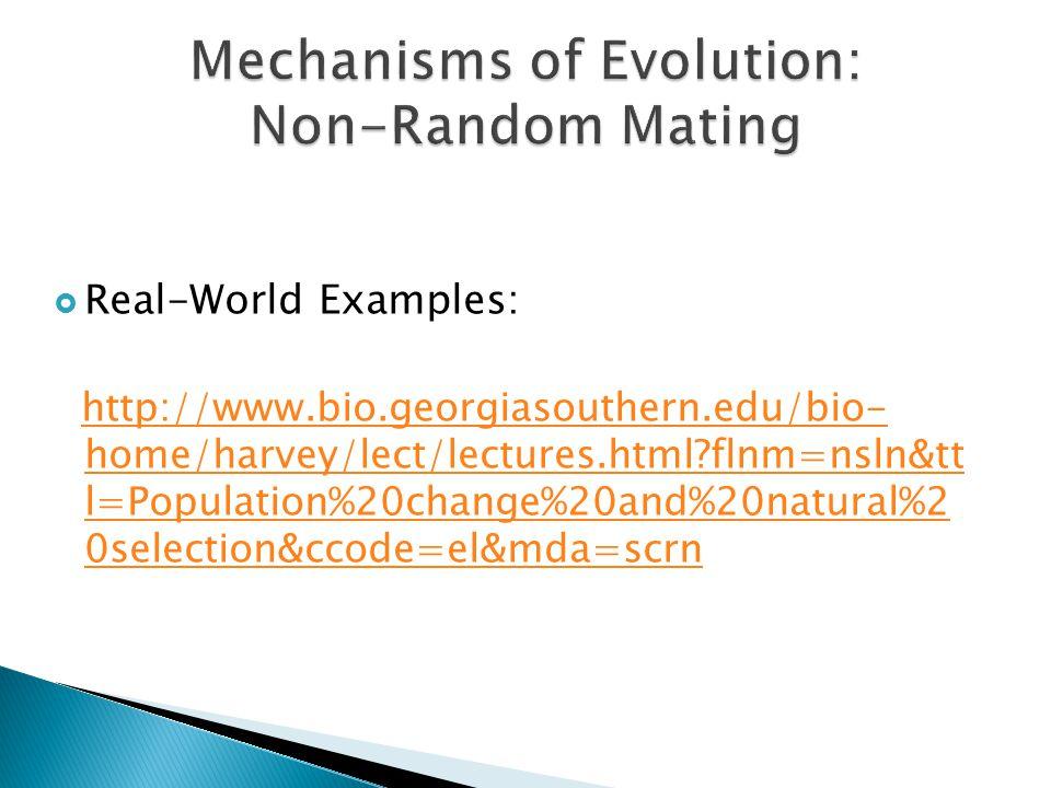 Mechanisms of Evolution: Non-Random Mating