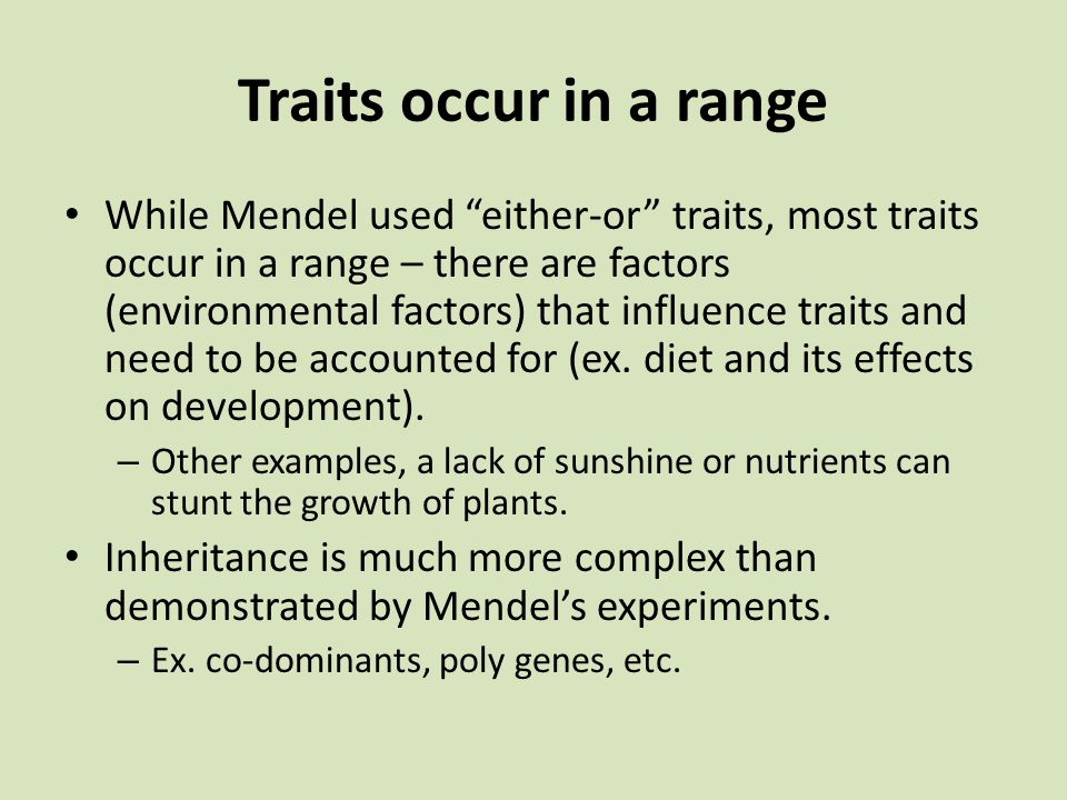 Traits occur in a range