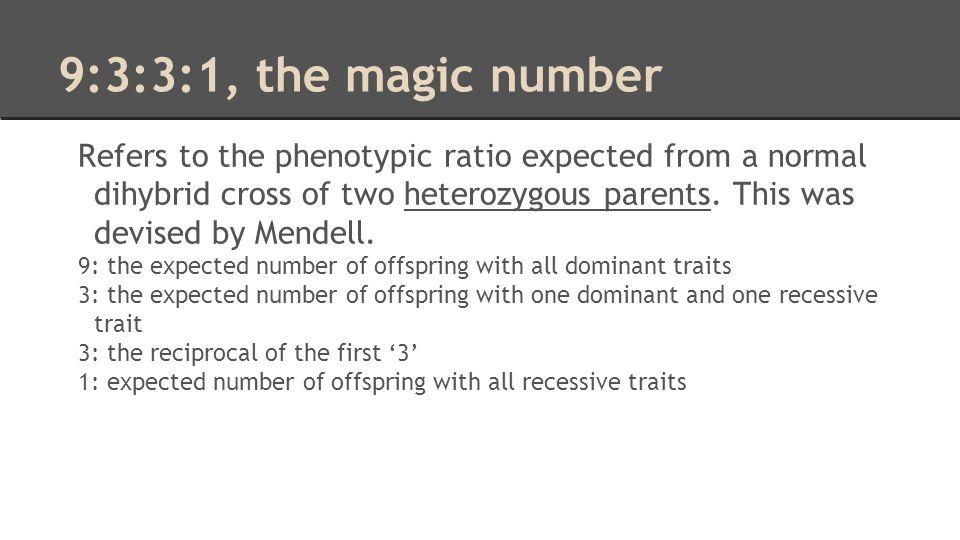 9:3:3:1, the magic number