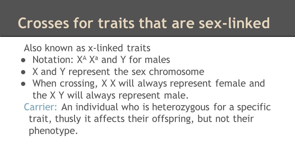 Crosses for traits that are sex-linked