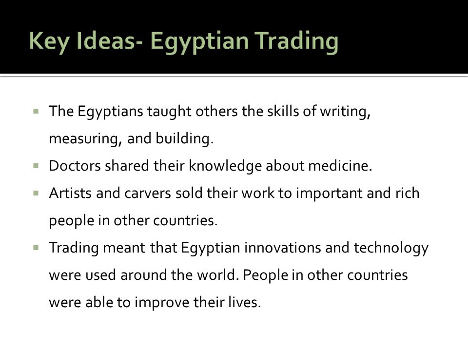 Key Ideas- Egyptian Trading