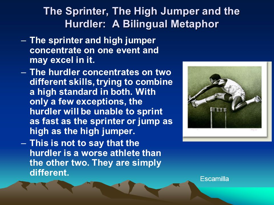 The Sprinter, The High Jumper and the Hurdler: A Bilingual Metaphor