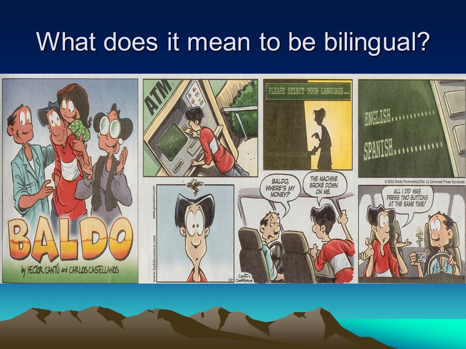 What does it mean to be bilingual