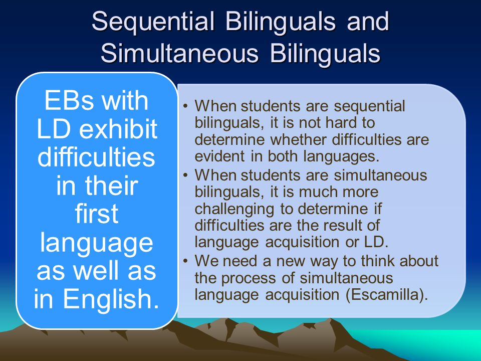 Sequential Bilinguals and Simultaneous Bilinguals