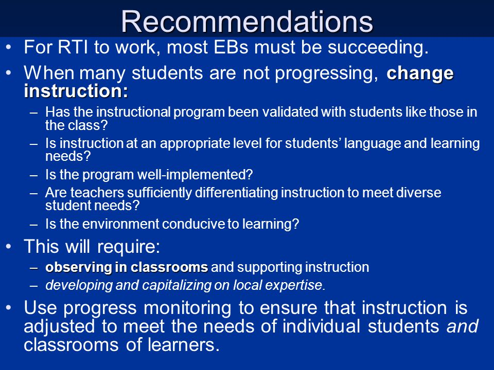 Recommendations For RTI to work, most EBs must be succeeding.