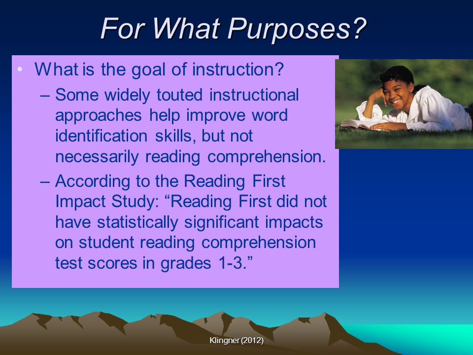For What Purposes What is the goal of instruction