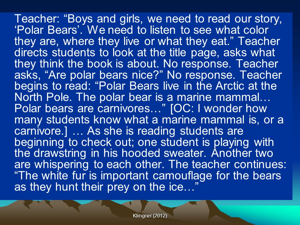 Teacher: Boys and girls, we need to read our story, 'Polar Bears'