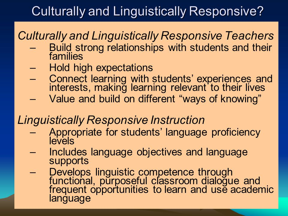 Culturally and Linguistically Responsive