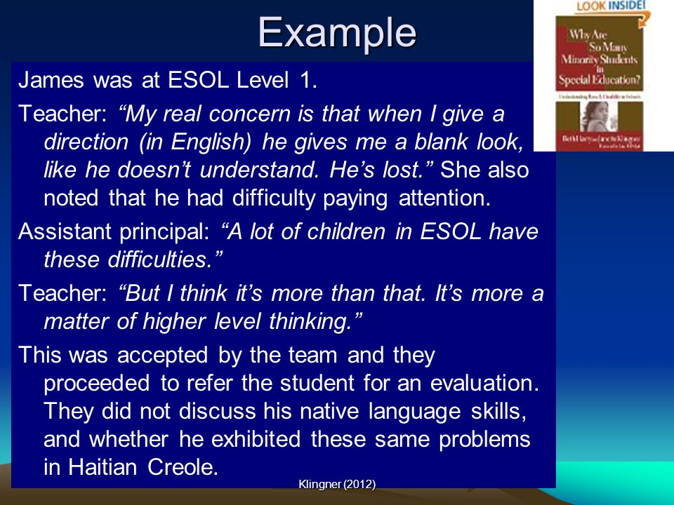 Example James was at ESOL Level 1.