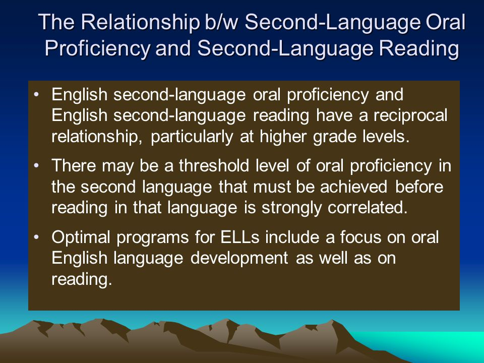 The Relationship b/w Second-Language Oral Proficiency and Second-Language Reading