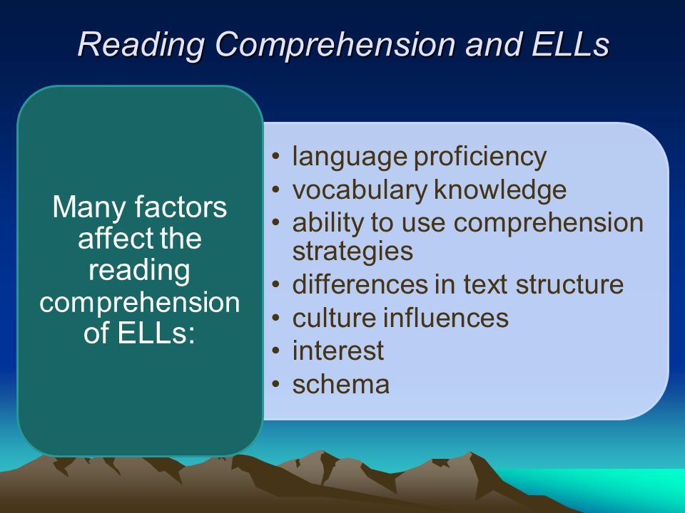 Reading Comprehension and ELLs