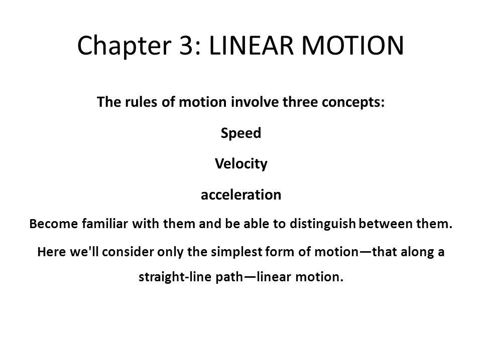 Chapter 3: LINEAR MOTION
