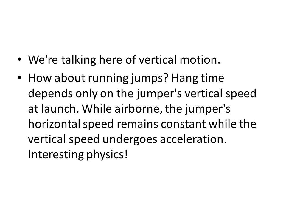 We re talking here of vertical motion.