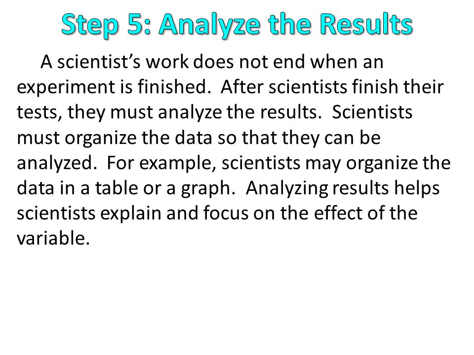 Step 5: Analyze the Results