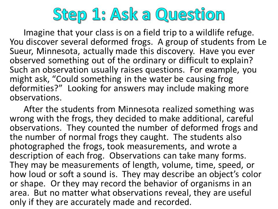 Step 1: Ask a Question