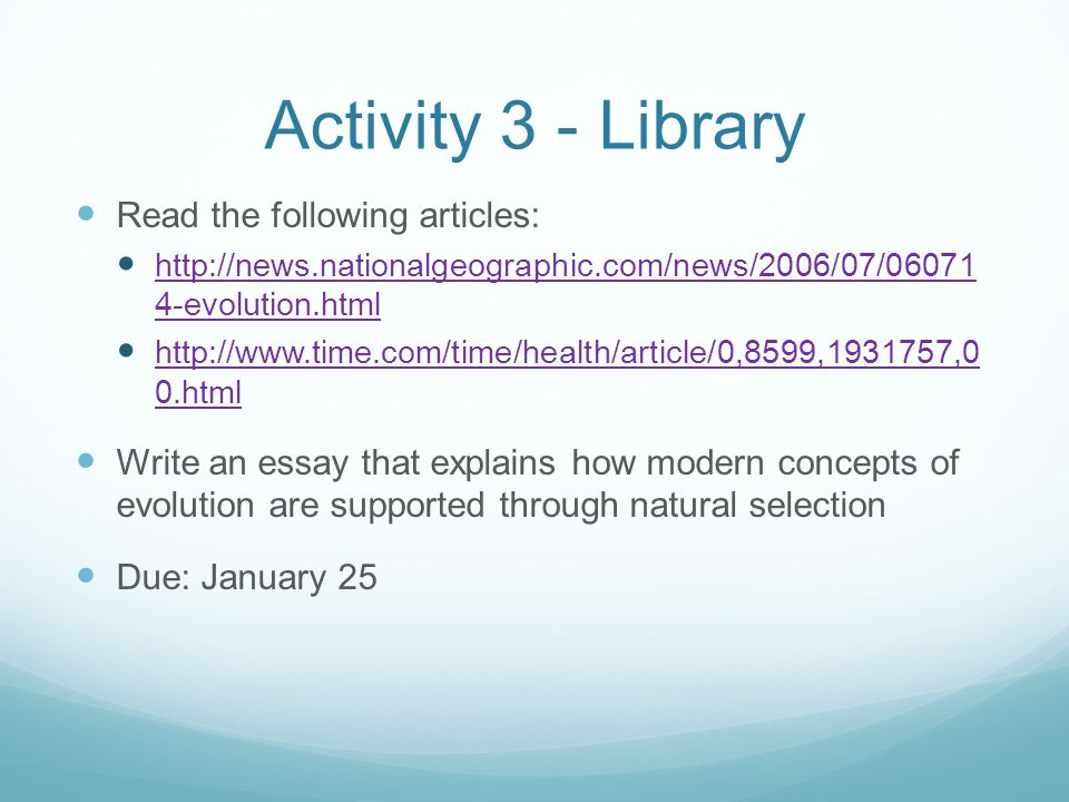 Activity 3 - Library Read the following articles: