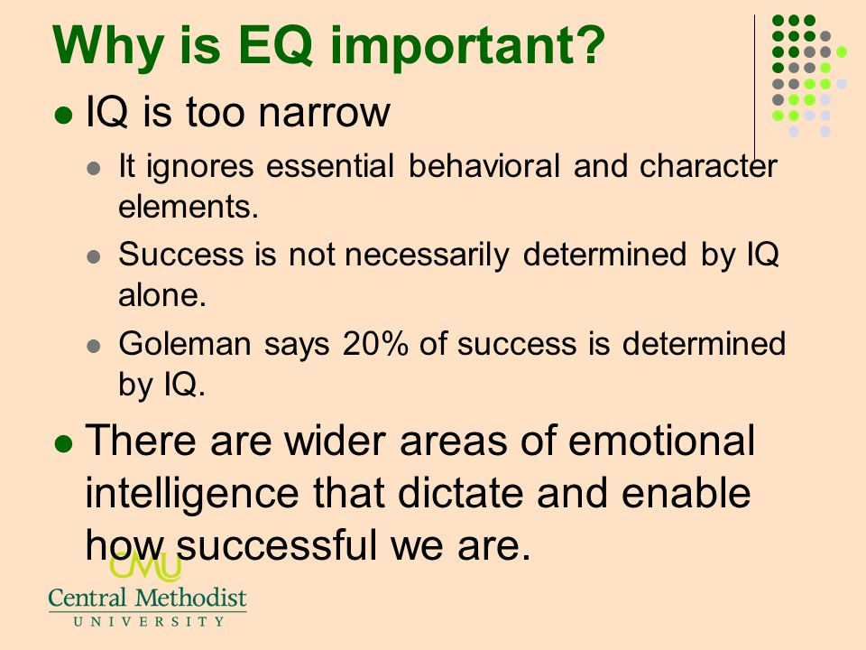 Why is EQ important IQ is too narrow