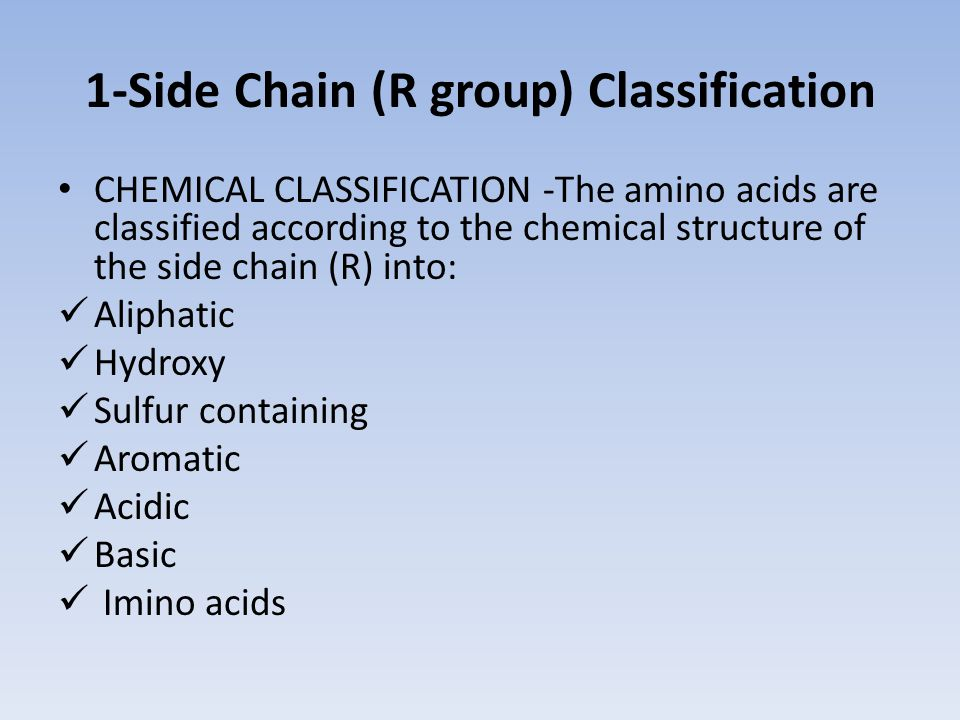 1-Side Chain (R group) Classification